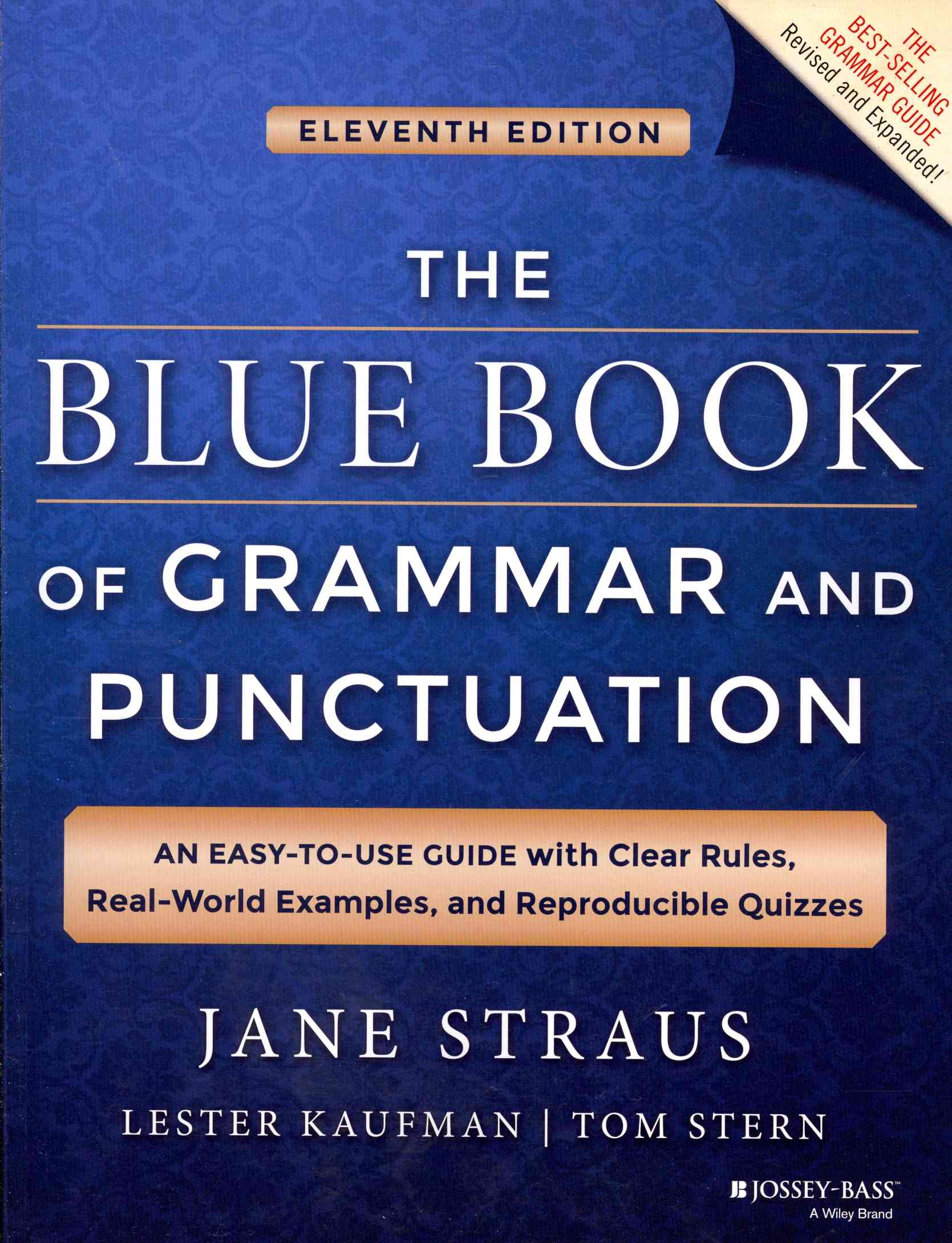 The Blue Book of Grammar and Punctuation By Straus, Jane/ Kaufman, Lester/ Stern, Tom